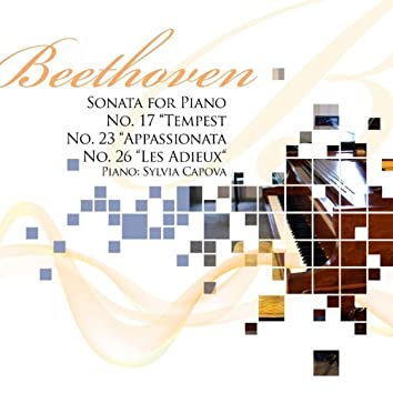 Beethoven: Sonata for Piano No. 17 ''Tempest'', No. 23 ''Appassionata'' & No. 26 ''Les Adieux''