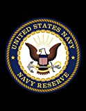 United States Navy Navy Reserve: Reserve or National Guard Military Monthly Undated Budget Planner