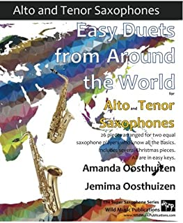 Easy Duets from Around the World for Alto and Tenor Saxophones: 26 pieces arranged for two equal saxophone players who kno...