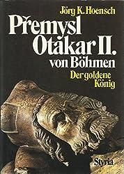 Premysl Otakar II. von Böhmen