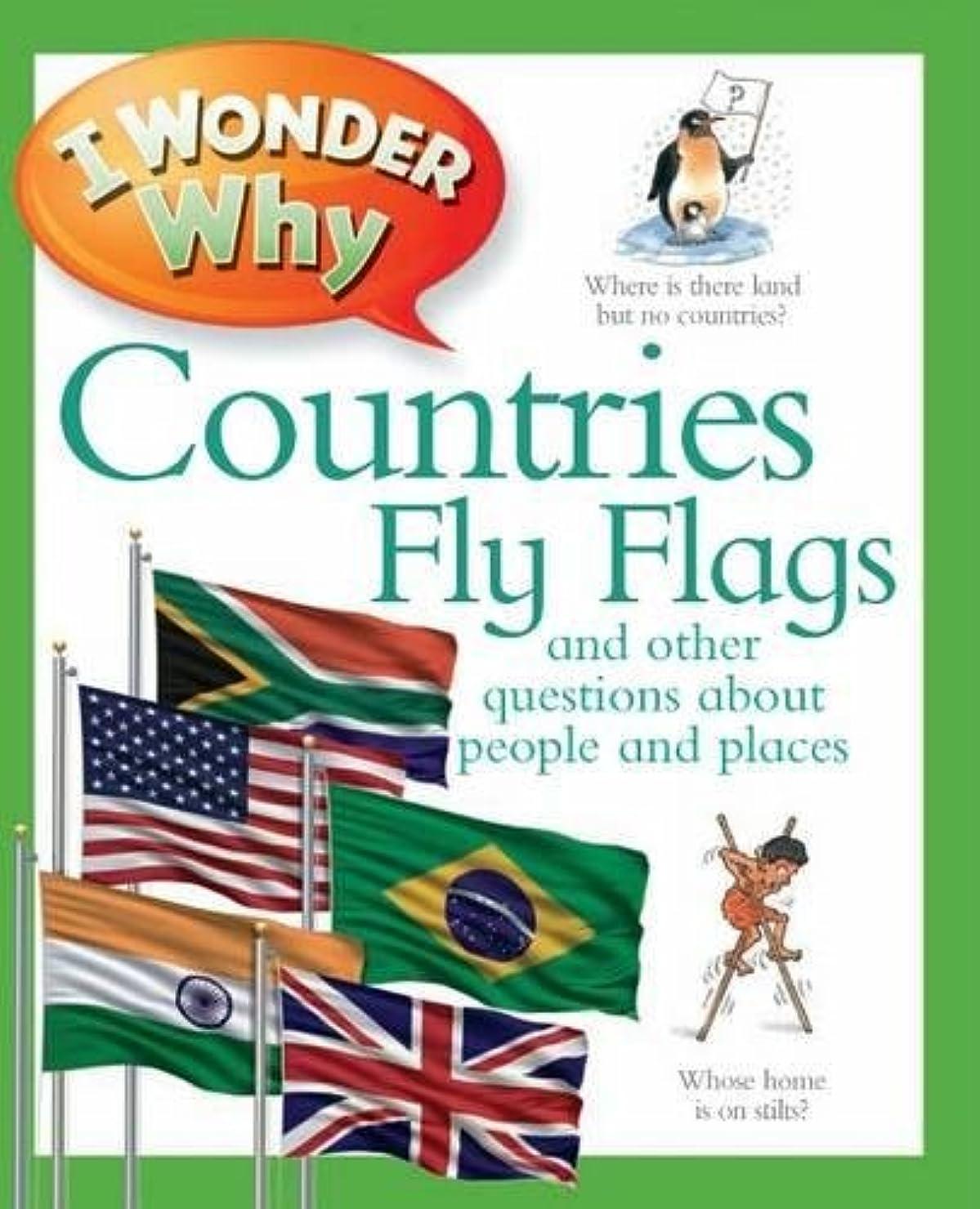 要求フリルセットするI Wonder Why Countries Fly Flags