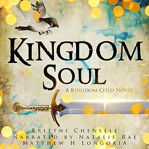 Kingdom Soul Audiobook By Brittni Chenelle cover art