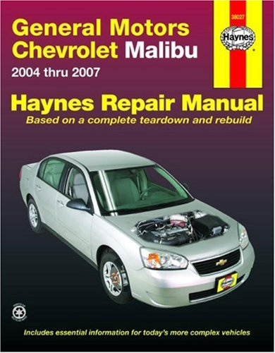 GM Chevrolet Malibu 2004 thru 2007 Automotive Repair Manual