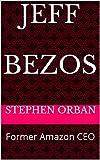 jeff bezos: former amazon ceo (english edition)