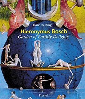 Hieronymus Bosch: The Garden of Earthly Delights