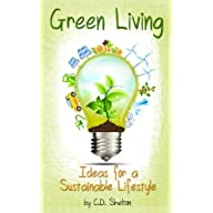Green Living: Ideas for a Sustainable Lifestyle