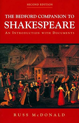 The Bedford Companion to Shakespeare: An Introduction...