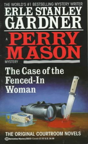 The Case of the Fenced-in Woman