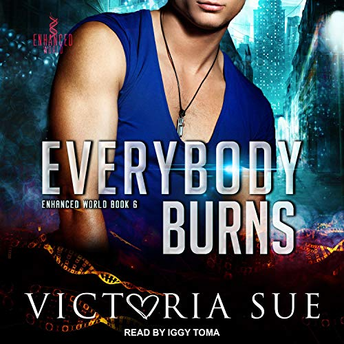 Everybody Burns Audiobook By Victoria Sue cover art