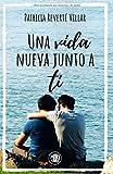 Una vida nueva junto a ti: Premio Literario, Amazon Storryteller, 2020. (Dani y Marcos)