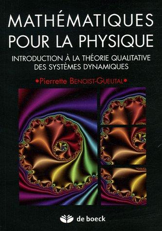 Mathématiques pour la physique : Introduction à la théorie qualitative des systèmes dynamiques