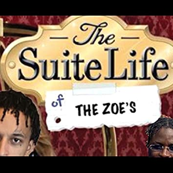 Life Of The Zoe's (feat. Savy Hood)