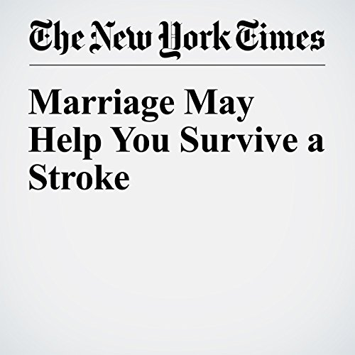 Marriage May Help You Survive a Stroke copertina