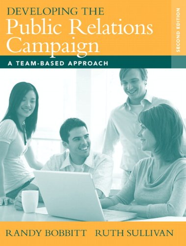 Developing the Public Relations Campaign: A Team-Based...