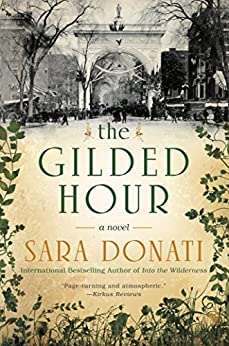 The Gilded Hour by [Sara Donati]