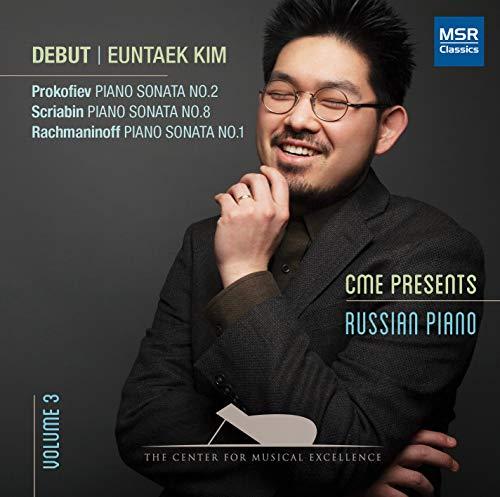 Euntaek Kim - Debut | Prokofiev: Piano Sonata No.2; Scriabin: Piano Sonata No.8; Rachmaninoff: Piano Sonata No.1 (CME Presents, Vol.3: Russian Piano)