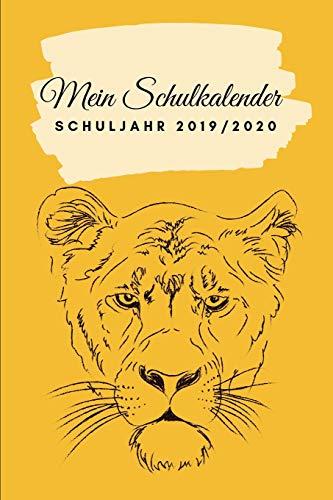 Mein Schulkalender Schuljahr 2019 - 2020: Der ultimative Tiger Kalender Schulplaner für Schüler. Einfacher Terminkalender, ... Schule Jungs August 2019 bis September 2020