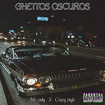 Ghettos Oscuros
