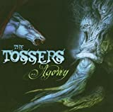 Songtexte von The Tossers - Agony