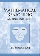 Mathematical Reasoning: Writing and Proof by Ted A. Sundstrom (2002-06-15)