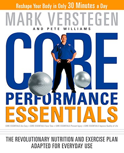 Core Performance Essentials: The Revolutionary Nutrition and Exercise Plan Adapted for Everyday Use (English Edition) ⭐