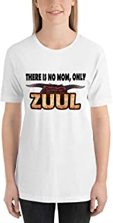 There is no MOM only Zuul Women's T-Shirt