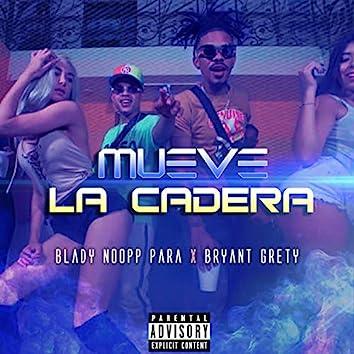 Mueve la Cadera (feat. Bryant Grety)