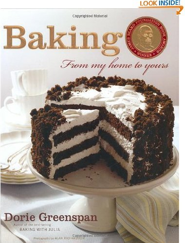 Baking: From My Home to Yours by Dorie Greenspan (Sep 25, 2006)