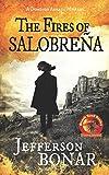 The Fires of Salobreña: 1 (Domingo Armada)