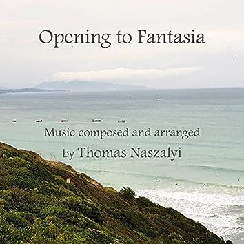 Opening to Fantasia