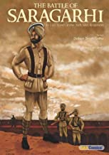The Battle of Saragarhi, The Last Stand of the 36th Sikh Regiment (English Graphic Novel) (Graphic Novels on Sikhism)