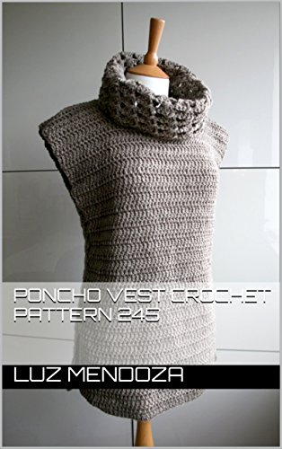 Poncho vest crochet pattern 245 (English Edition)