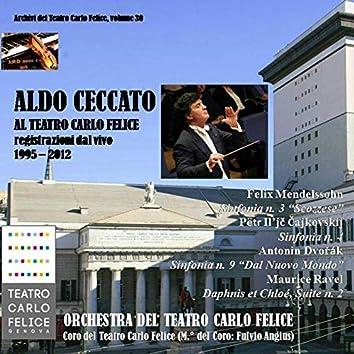 Archivi del Teatro Carlo Felice, volume 30; Aldo Ceccato al Carlo Felice (1995 - 2012)