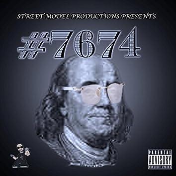 7674 (Street Model Productions Presents)