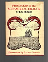 Prisoners of the Scrambling Dragon