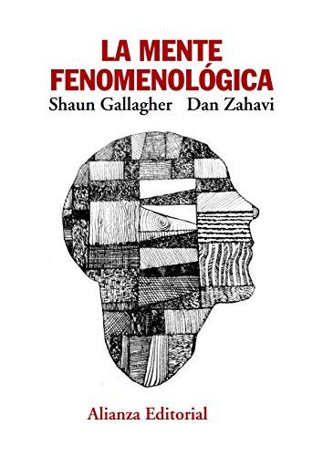 La mente fenomenológica (El libro universitario - Manuales)