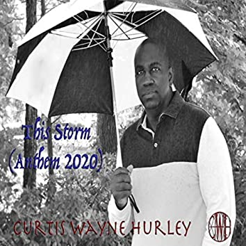 This Storm (Anthem 2020)