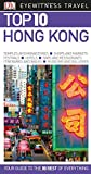 DK Eyewitness Top 10 Hong Kong (Pocket Travel Guide)