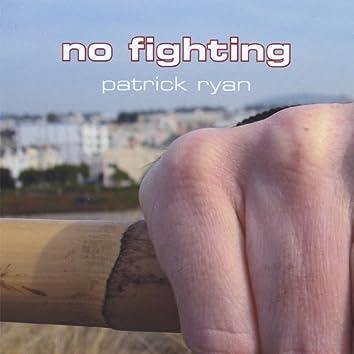 No Fighting