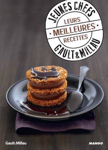 Jeunes chefs - Gault & Millau - Leurs meilleures recettes