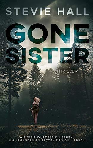 Gone Sister: Thriller
