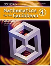 Oxford Mathematics for the Caribbean 4 (Bk. 4) by Goldberg, Nicholas, King, Constance Eileen, Lutchman, Claude (June 22, 2006) Paperback