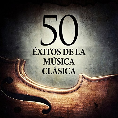 50 Éxitos de la Música Clásica