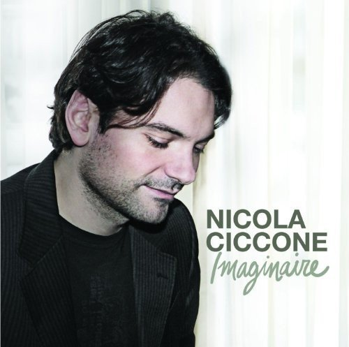 Imaginaire by Nicola Ciccone (2010-03-23)