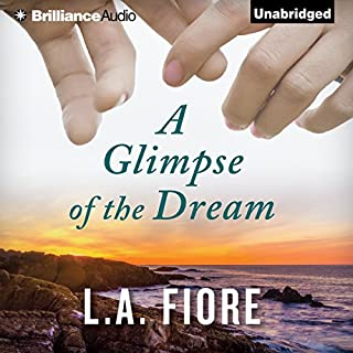 A Glimpse of the Dream                   By:                                                                                                                                 L.A. Fiore                               Narrated by:                                                                                                                                 Cris Dukehart,                                                                                        Will Damron                      Length: 11 hrs and 25 mins     198 ratings     Overall 4.5