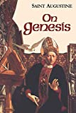 On Genesis (Vol. I/13) (The Works of Saint Augustine: A Translation for the 21st Century)