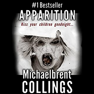 Apparition                   By:                                                                                                                                 Michaelbrent Collings                               Narrated by:                                                                                                                                 John Bell                      Length: 11 hrs and 54 mins     4 ratings     Overall 3.5