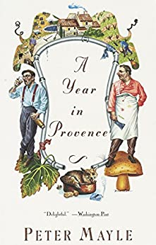 A Year in Provence (Vintage Departures) by [Peter Mayle]