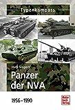 Panzer der NVA: 1956-1990 - Jörg Siegert