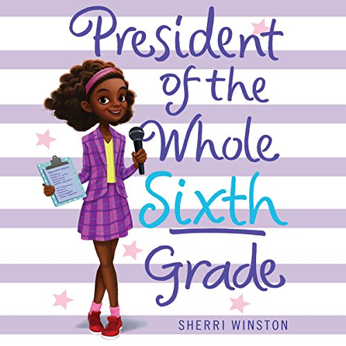 President of the Whole Sixth Grade audiobook cover art